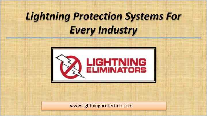 lightning protection systems for e very industry n.