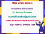 more details contact global study solutions