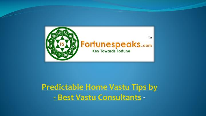 predictable home vastu tips by best vastu n.