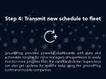 step 4 transmit new schedule to fleet 1