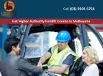 get higher authority forklift license in melbourne
