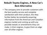 rebuilt toyota engines a new car s best alternative 2