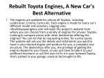 rebuilt toyota engines a new car s best alternative 3