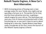 rebuilt toyota engines a new car s best alternative