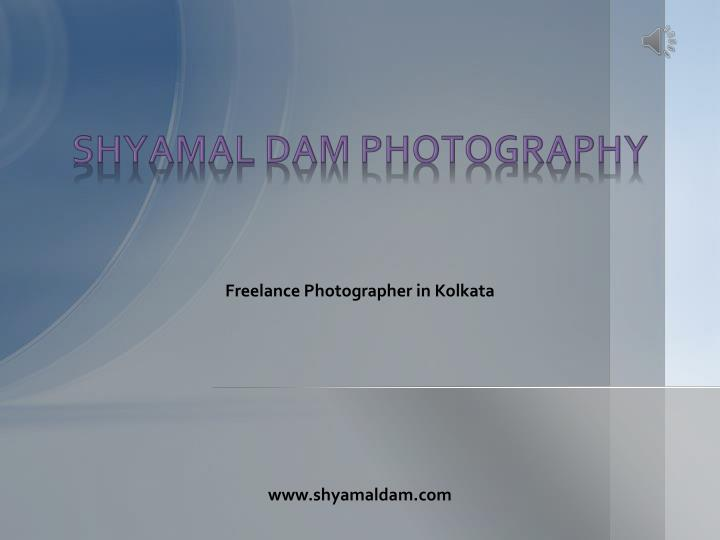 shyamal dam photography n.