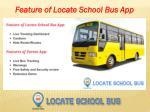 feature of locate school bus app