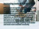 increasing costs of full time staff 1