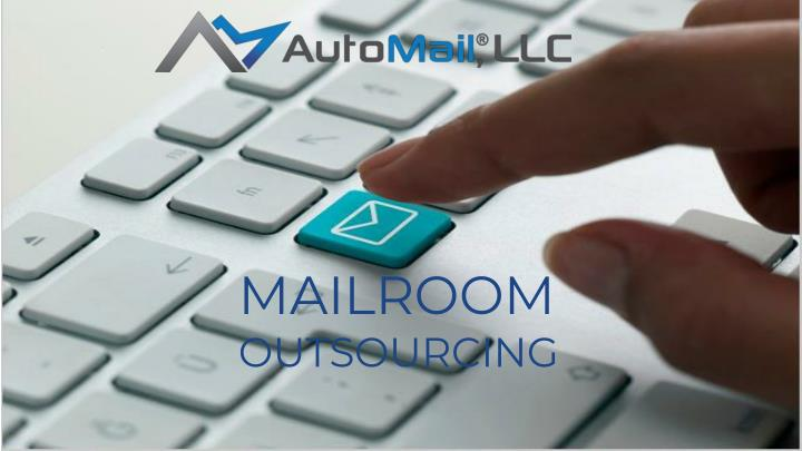 mailroom outsourcing n.