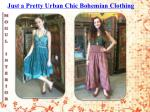 just a pretty urban chic bohemian clothing 6