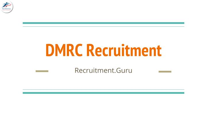 dmrc recruitment n.