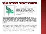 who decides credit scores