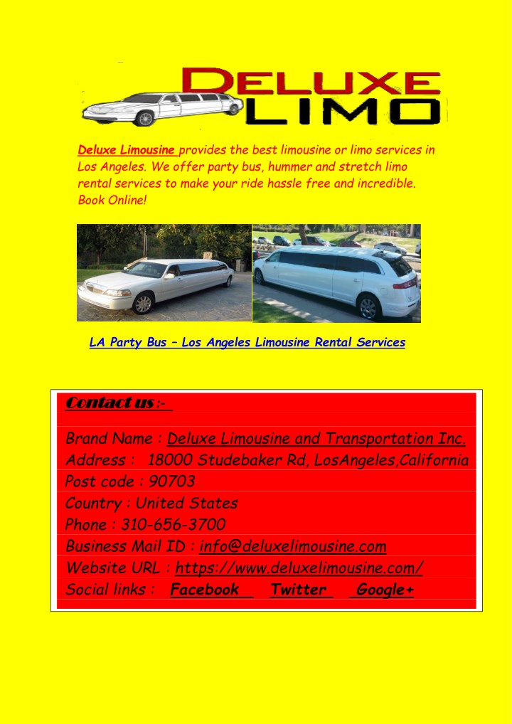 deluxe limousine provides the best limousine n.