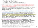 free energy challenge quest to meet academic protocol 4
