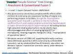 inventor pseudo science free energy 9 aneutronic 2
