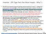 inventor zpe type tech has more impact why 1
