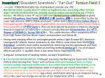 inventors dissident scientists far out torsion field 3
