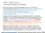 lenr cold fusion 4 commercialization candidates