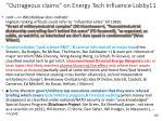 outrageous claims on energy tech influence lobby11