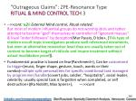 outrageous claims zpe resonance type ritual mind control tech 3
