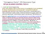 outrageous claims zpe resonance type ritual mind control tech 8