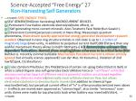 science accepted free energy 27 non harvesting self generators