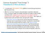 science accepted free energy 5 piezoelectric ii micro macro