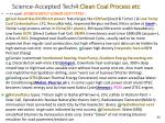 science accepted tech4 clean coal process etc