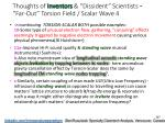 thoughts of inventors dissident scientists far out torsion field scalar wave 4
