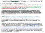 thoughts of inventors dissidents far out scalar 5