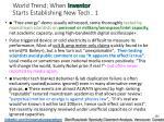 world trend when inventor starts establishing new tech 1