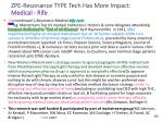 zpe resonance type tech has more impact medical rife