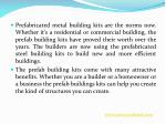 prefabricated metal building kits are the norms