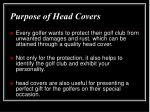 purpose of head covers