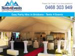 easy party hire in brisbane tents 4 events