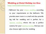 wedding at hotel holiday inn goa http www behindthescene co in 4