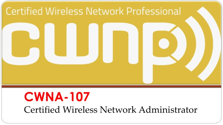 cwna 107 certified wireless network administrator n.
