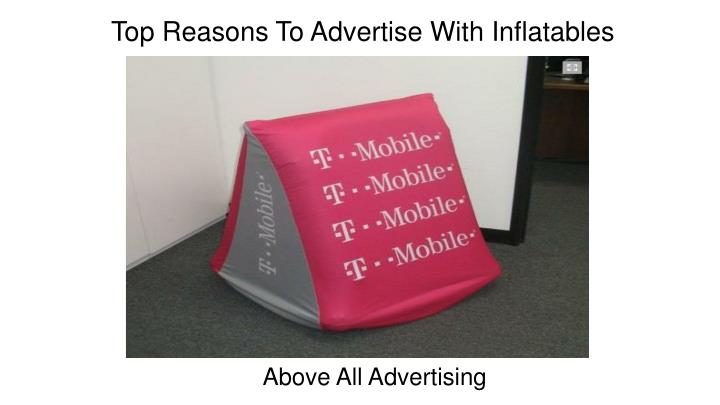 top reasons to advertise with inflatables n.