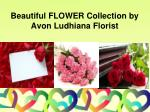 beautiful flower collection by avon ludhiana florist