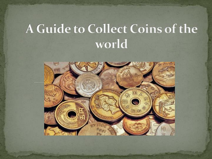 a guide to collect coins of the world n.