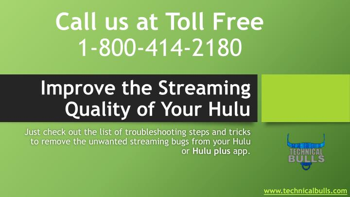 improve the streaming quality of your hulu n.