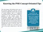 knowing the pmi concept o riented t ips