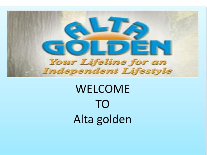 welcome to alta golden n.