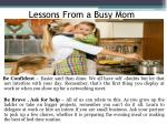 lessons from a busy mom