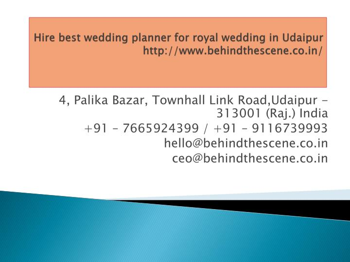 hire best wedding planner for royal wedding in udaipur http www behindthescene co in n.
