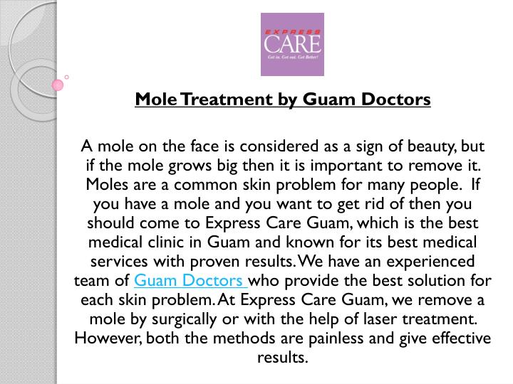 mole treatment by guam doctors a mole on the face n.