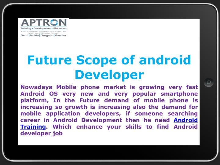future scope of android developer n.