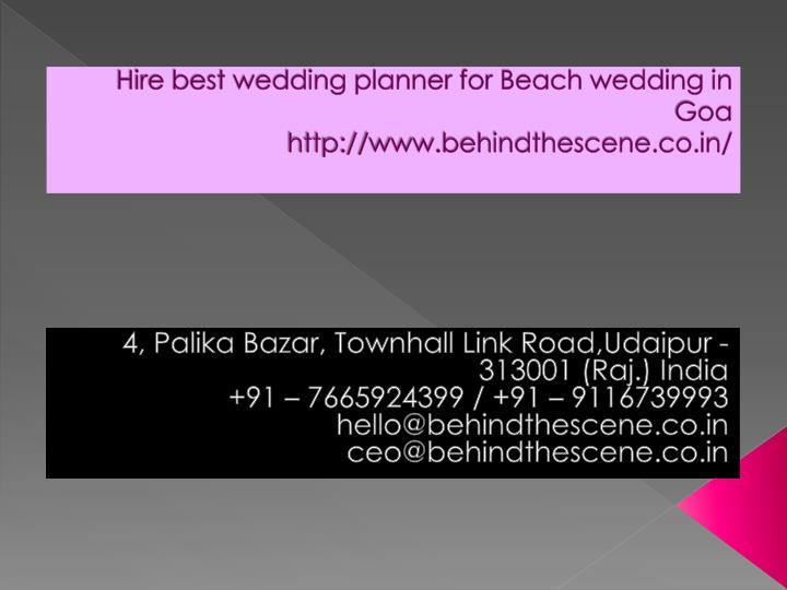hire best wedding planner for beach wedding in goa http www behindthescene co in n.