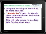 android future will be really exciting