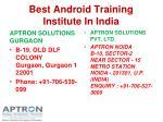 best android training institute in india