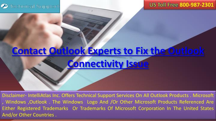 contact outlook experts to fix the outlook connectivity issue n.